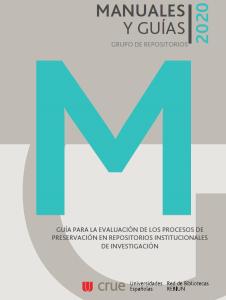 Guía para la elaboración de los procesos de preservación en los repositorios institucionales de investigación
